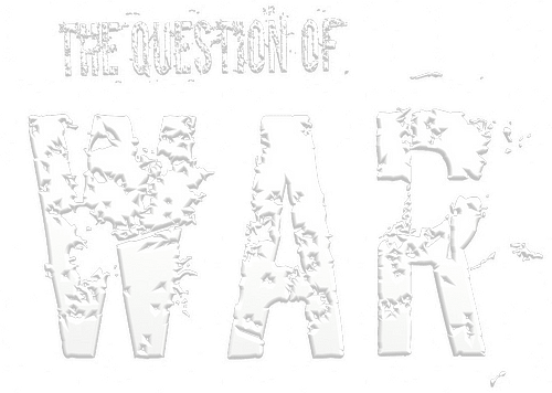 The Question of War